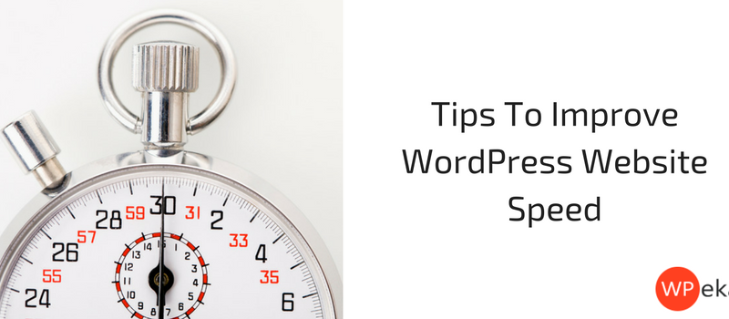 Tips To Improve WordPress Website Speed