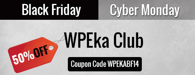 WPEka Club's Exclusive Black Friday/Cyber Monday deal
