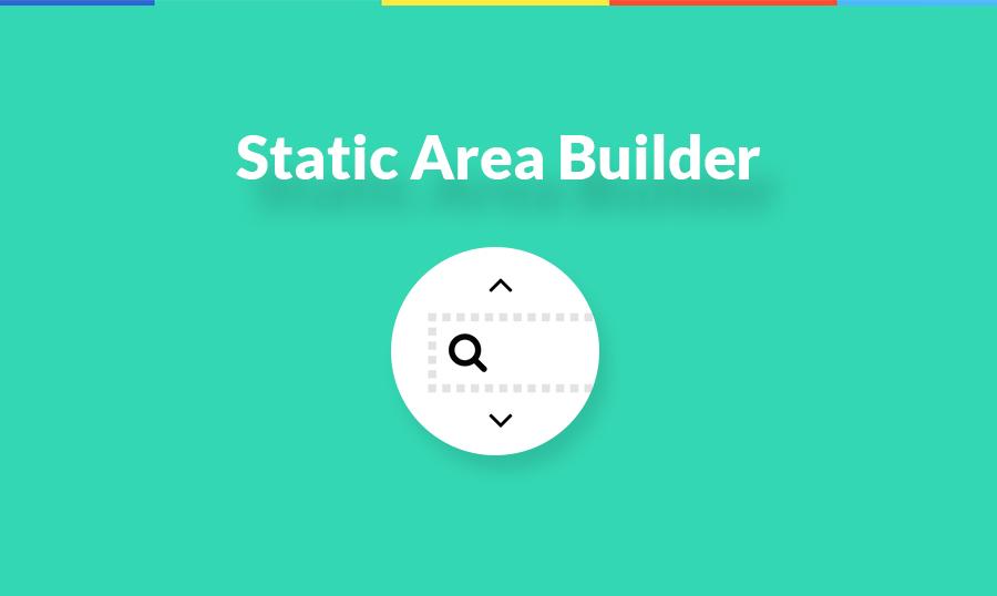 Static Area Builder