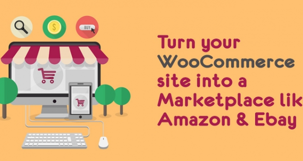 Turn your WooCommerce site into a marketplace like Amazon & Ebay