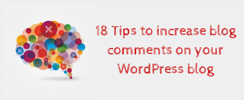tips to increase blog comments