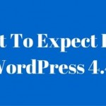 What To Expect From WordPress 4.4