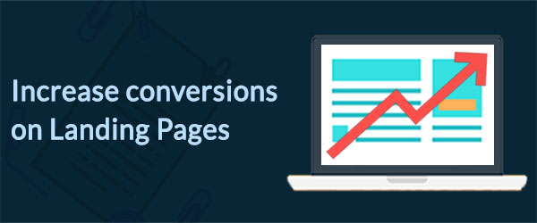 how to increase conversions on landing page