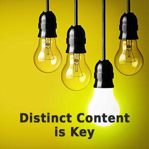 Distinct Content is Key