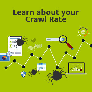 Learn about your Crawl Rate