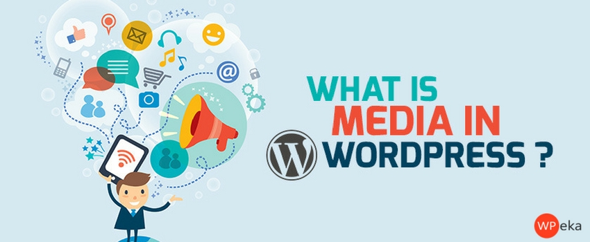 what is media in wordpress