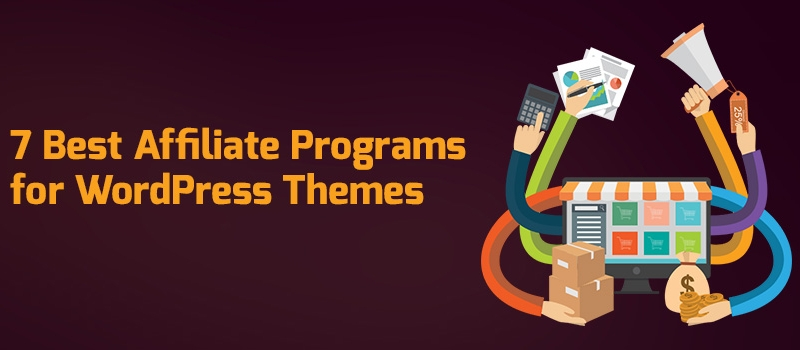 Best Affiliate Programs for WordPress Themes