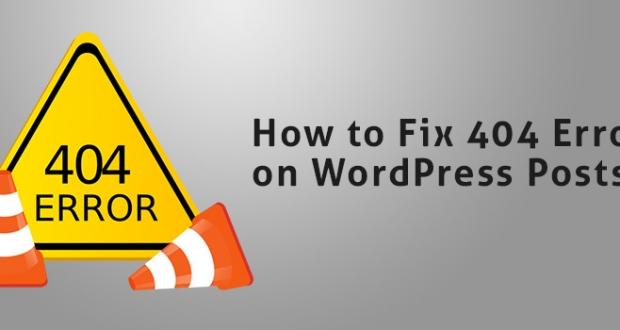Fix 404 Errors on WordPress Posts