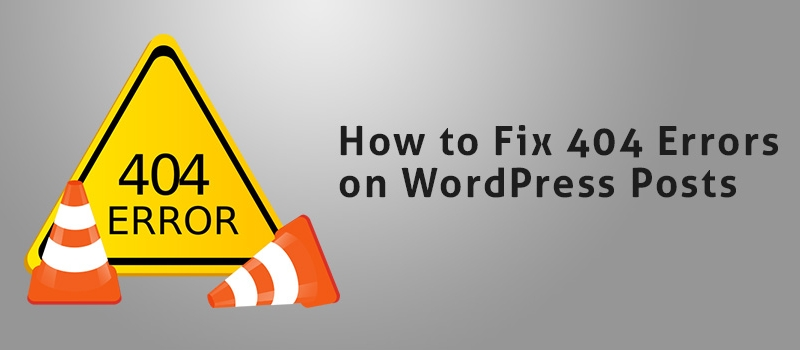 Fix 404 Errors on WordPress Posts