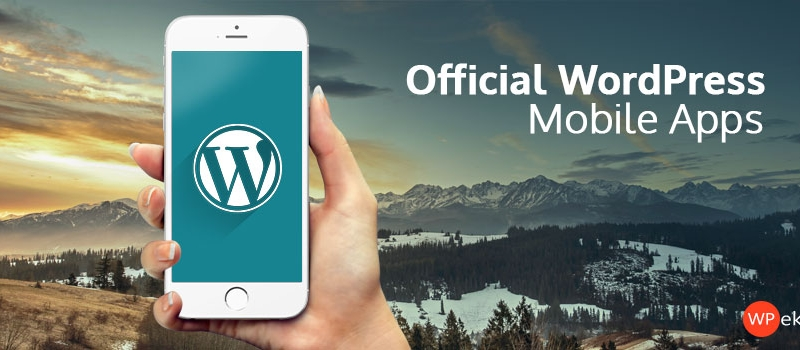 official wordpress mobile apps - power in pockets