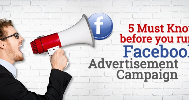 5-Must-Knows-before-you-run-a-Facebook-Advertisement-Campaign