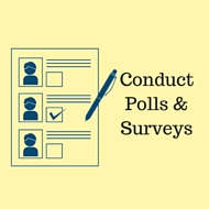 Social Media Engagement - Conduct Polls & Surveys