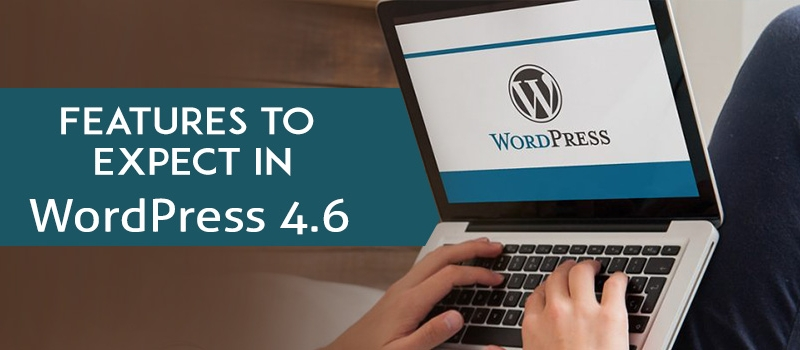 Features in wordpress 4.6 beta