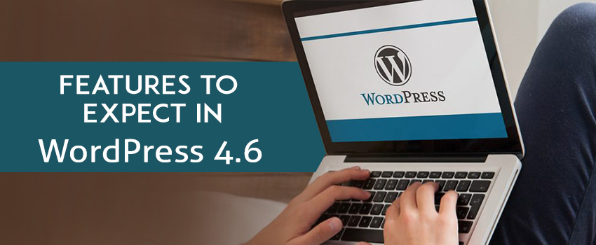 Features in wordpress 4.6 beta