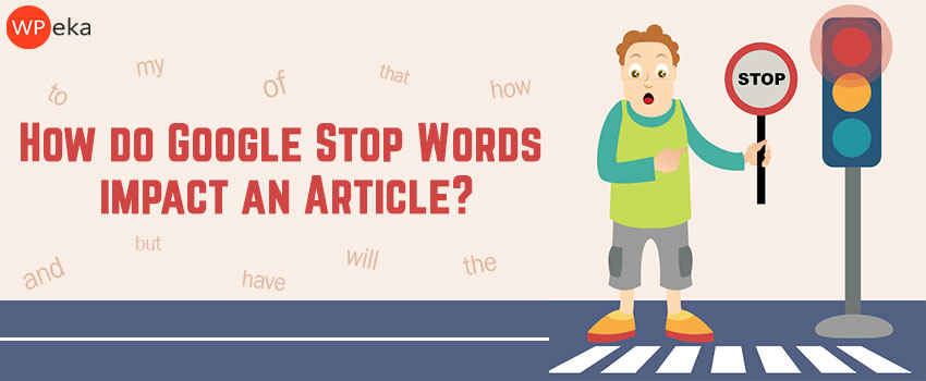 Google Stop words impact an article