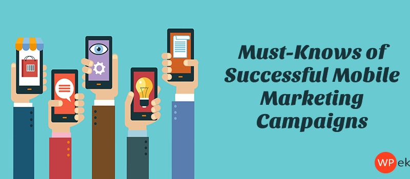 successful mobile marketing campaigns