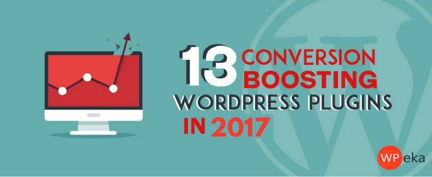 13 conversion boosting WordPress plugins in 2017