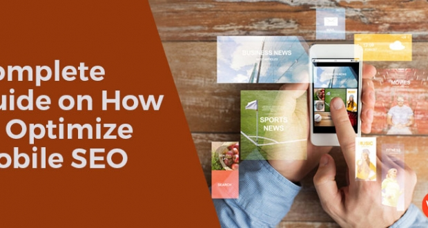 Complete Guide on how to optimize mobile SEO