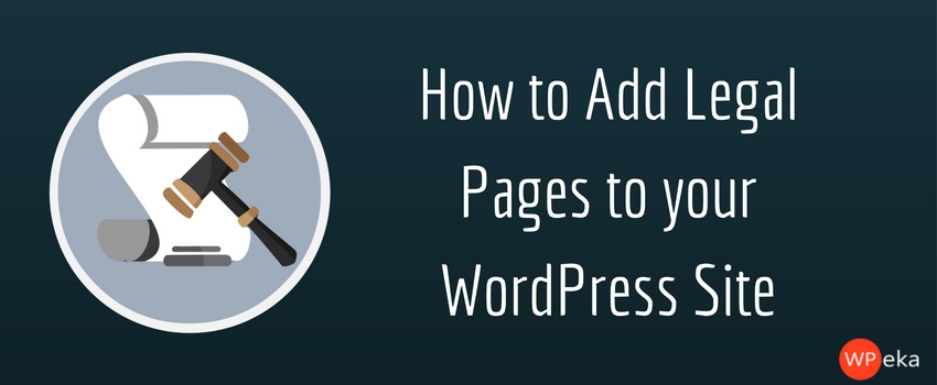 how to add privacy policy and legal pages to your wordpress site