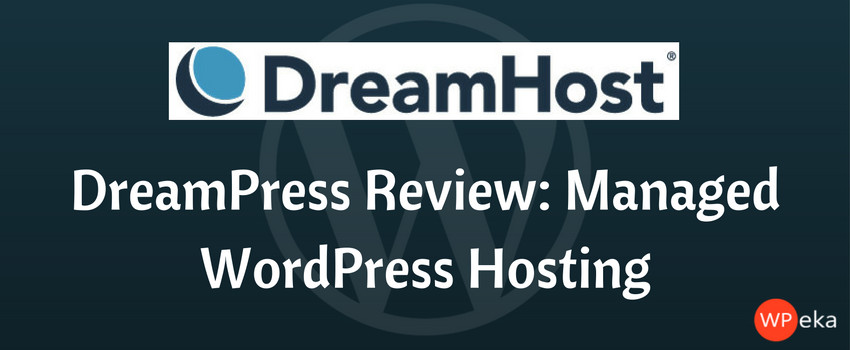 dreamhost dreampress review managed wordpress hosting