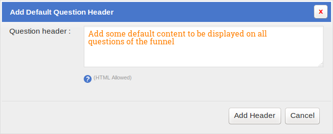SurveyFunnel - Add Funne l -Design tab - Add question header
