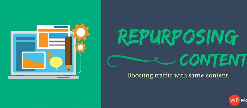 repurposing content to boost traffic