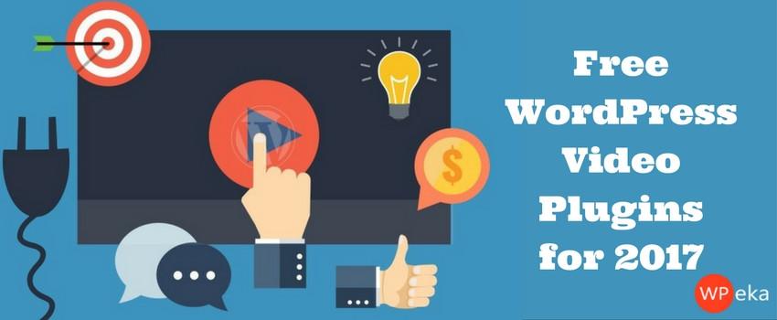 Free WordPress Video Plugins for 2017