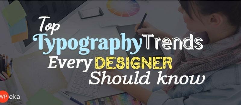 top typography trends 2017