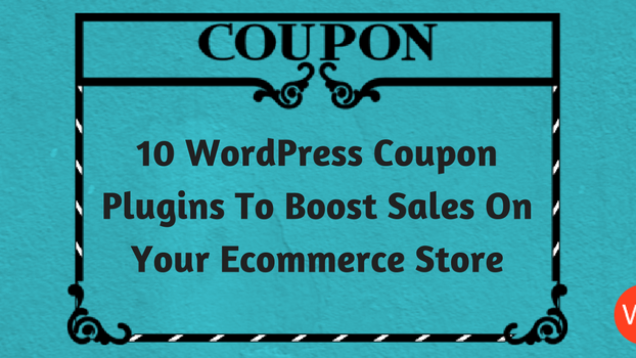 18 WordPress Coupon Plugins To Boost Sales On Your Ecommerce