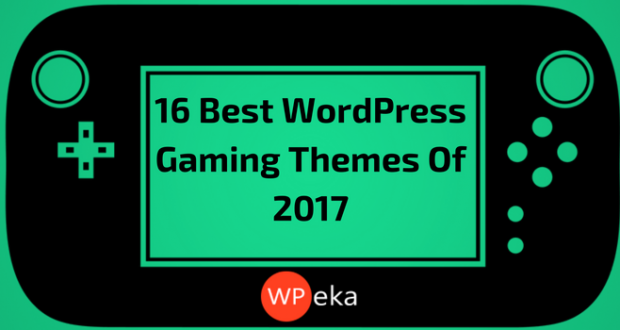 16 Best WordPress Gaming Themes Of 2017
