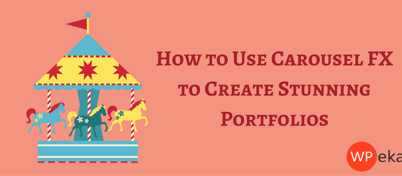 How to Use Carousel FX to Create Stunning Portfolios