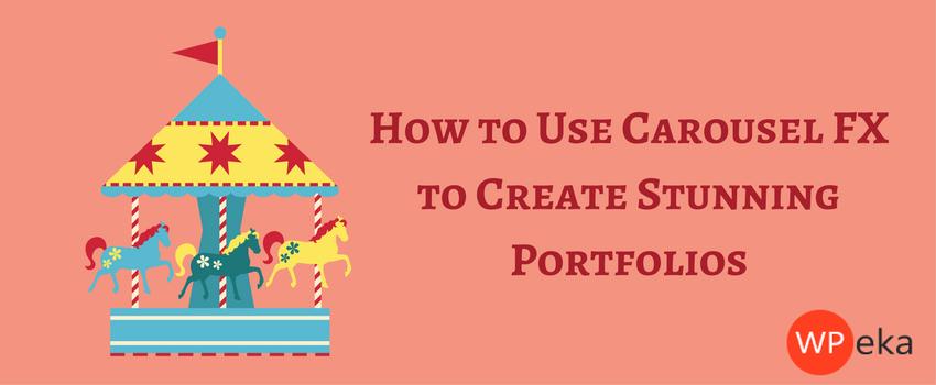 How to Use Carousel FX to Create Stunning Portfolios