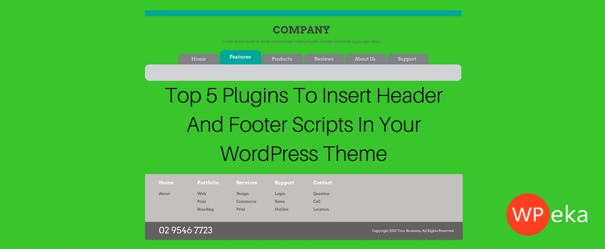 Top 5 Plugins To Insert Header And Footer Scripts In Your WordPress Theme