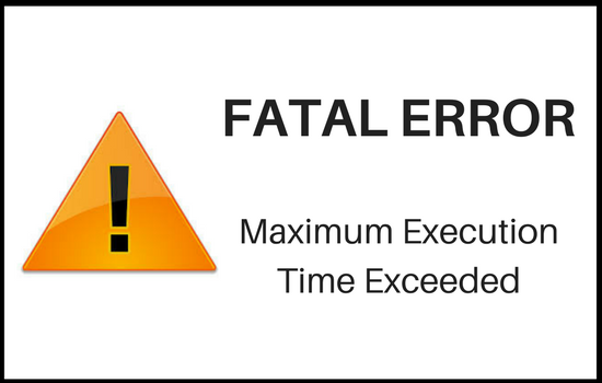 Fatal Error: Maximum Execution Time Exceeded in WordPress