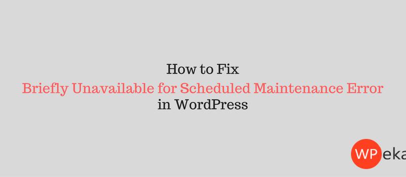Maintenance error in WordPress