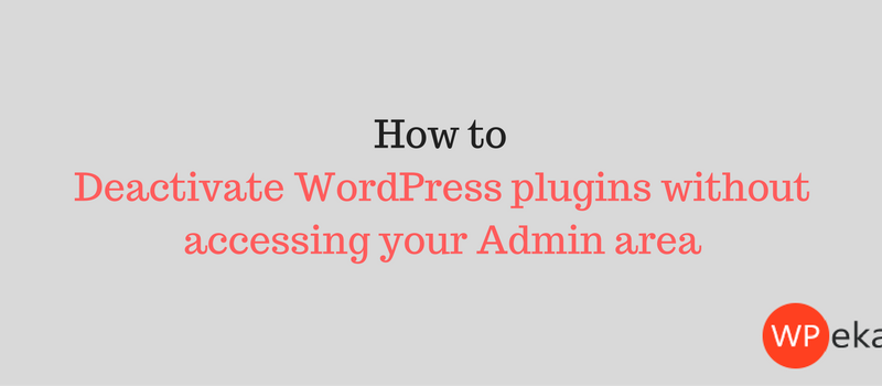 How to deactivate all WordPress plugins