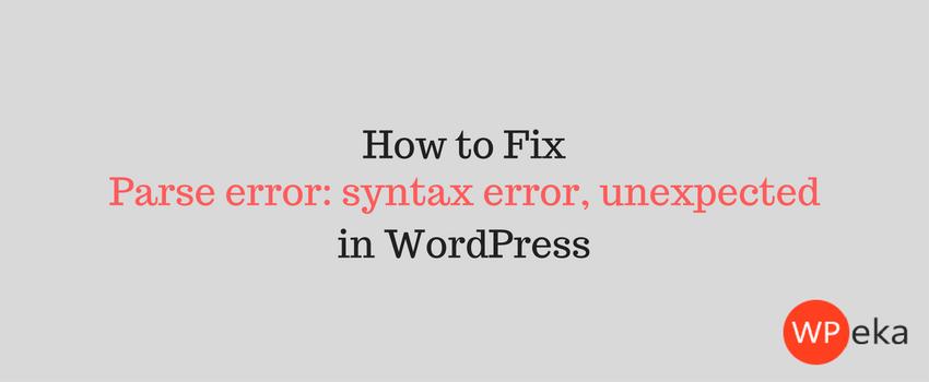 Parse error- syntax error, unexpected