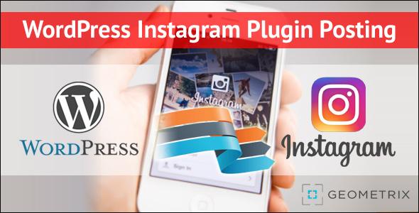 AutoPosting to Instagram - WordPress Instagram Plugin Posting