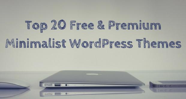 Top 20 Free & Premium Minimalist WordPress Themes