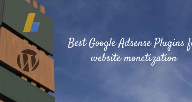 Best Google Adsense Plugins for website monetization