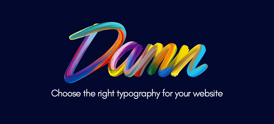 How to choose the right typography for your website