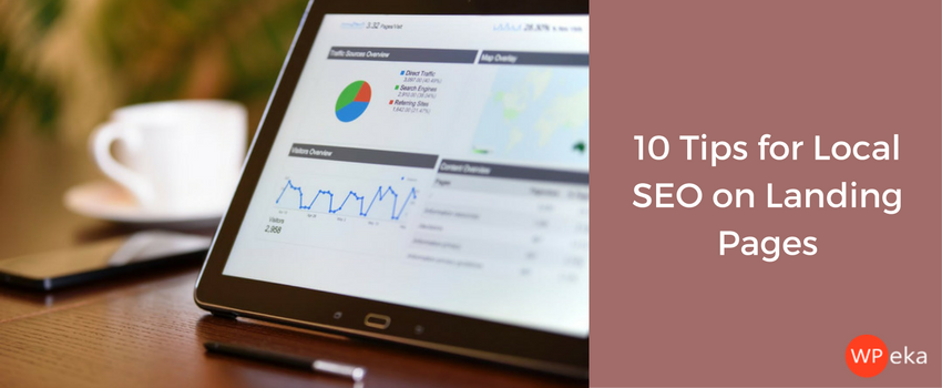 10 Tips for Local SEO on Landing Pages