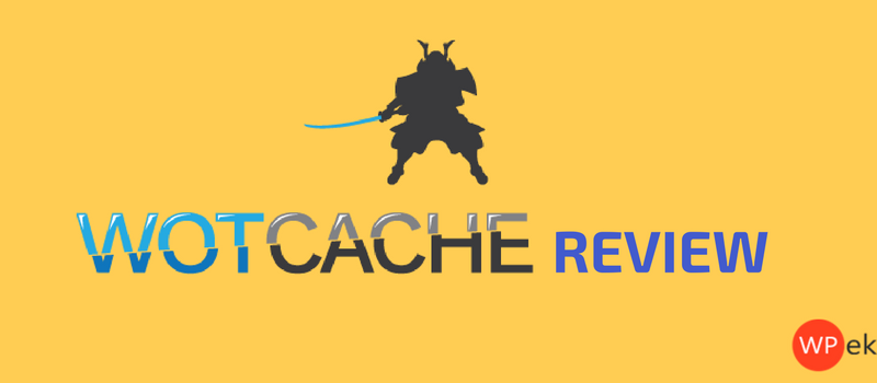 WOT Cache Plugin Review