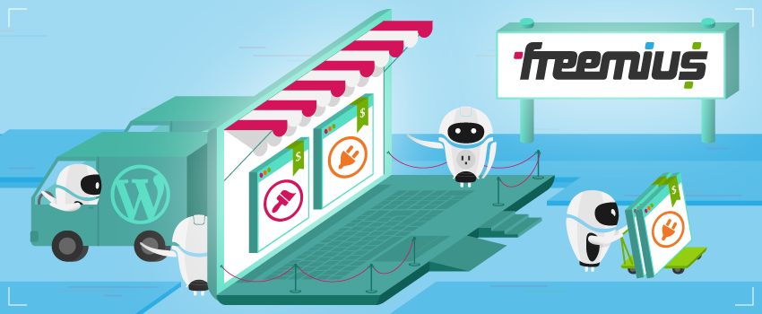 Make Selling Your WordPress Products Easy With Freemius