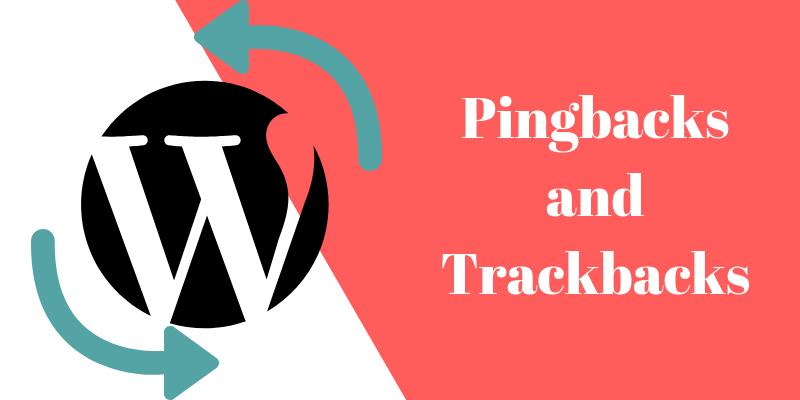 Pingbacks and Trackbacks