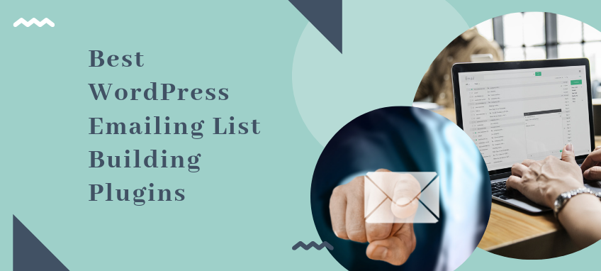 Best WordPress emailing list building plugins (2)