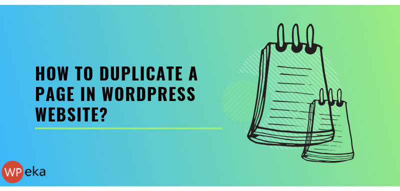 How to Duplicate a Page in WordPress Website?