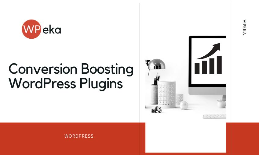 13 Conversion Boosting WordPress Plugins